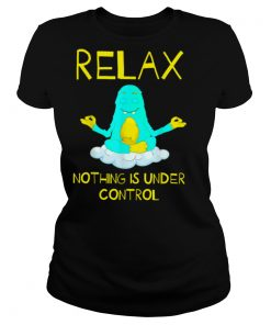 Nothing Is Under Control Funny Tee Pilates Yoga Lover Gift T Shirt